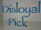 disloyalpick